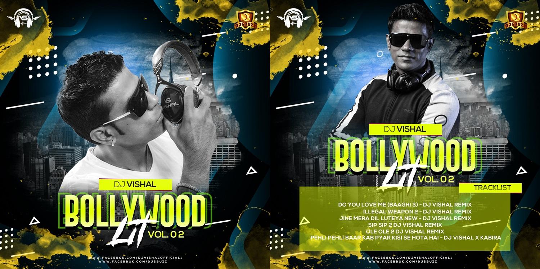 BOLLYWOOD LIT VOL.2 – DJ VISHAL