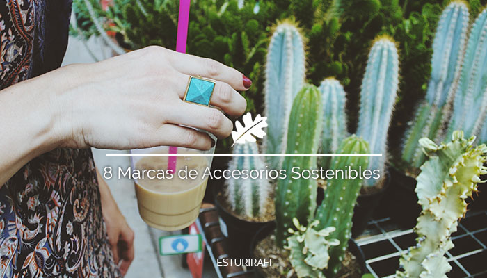 8 Marcas de Accesorios Sostenibles