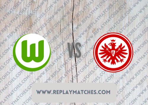 Wolfsburg vs Eintracht Frankfurt Highlights 19 September 2021
