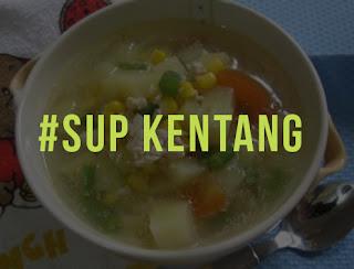 Sup Sayur Kentang Sedap