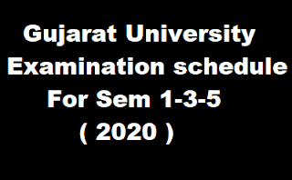 Gujarat University Examination schedule For Sem 1-3-5 - 2020