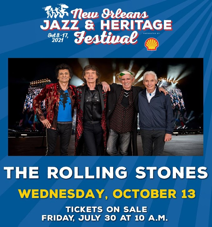 Rolling Stones and additional day added to Jazz Fest 2021