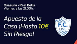 william hill promo liga Osasuna vs Betis 20-9-2019