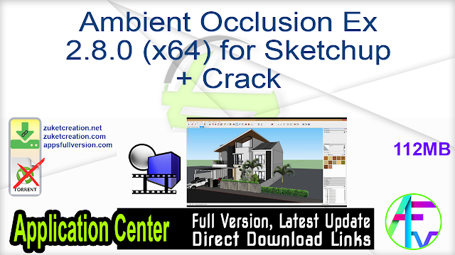 Ambient Occlusion Ex 2.8.0 (x64) for Sketchup + Crack