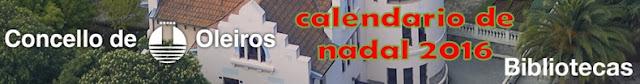 http://bibliotecasoleiros.blogspot.com.es/2016/12/nadal-2016-calendario-das-bibliotecas.html