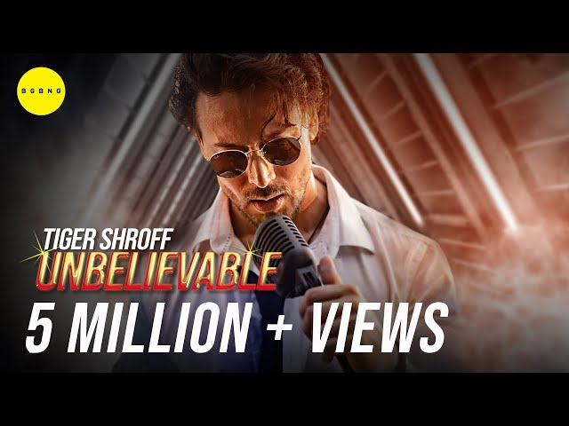 Unbelievable Lyrics - Tiger Shroff