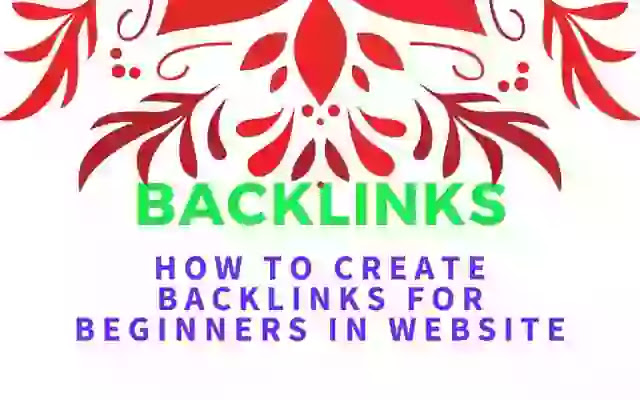 How To Create Backlinks For Beginners In Website