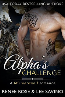 Alpha's Challenge by Renee Rose and Lee Savino