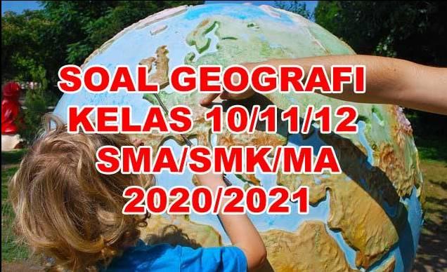 Soal Geografi kelas 12