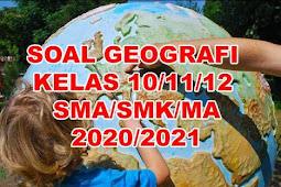 Soal Geografi kelas 10 SMA semester 1 dan 2 Kurikulum 2013
