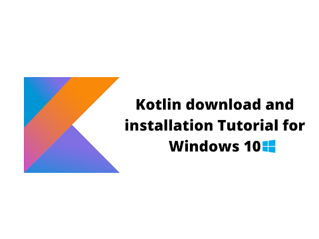 Kotlin download and installation Tutorial for Windows 10