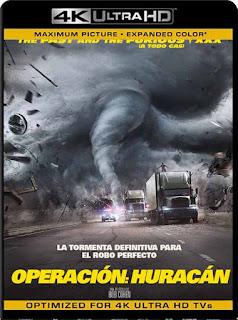 Operación Huracán (2018)4K 2160p UHD HDR Latino [GoogleDrive]chapelHD