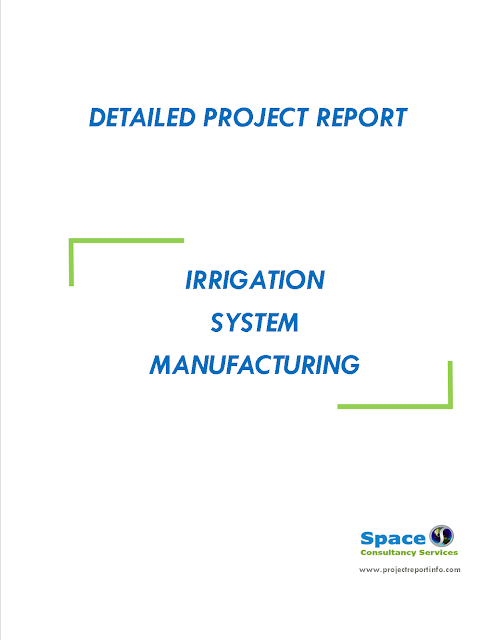 Project Report on Irrigation System Manufacturing