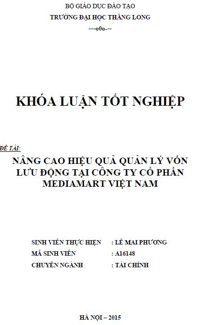 Nâng cao hiệu quả quản lý vốn lưu động tại Công ty Cổ phần Mediamart Việt Nam
