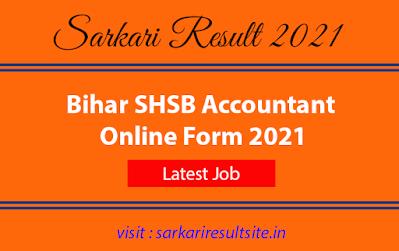 bihar-shsb-accountant-online-form-2021