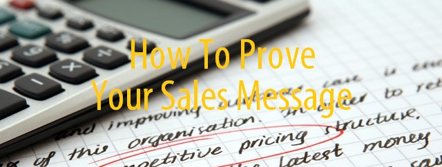 Prove your sales messages