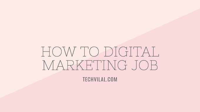 How to get Digital marketing job