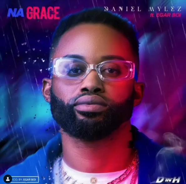 Daniel Mylez - Na Grace Mp3 Download