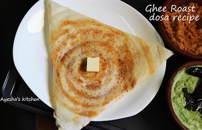 ghee roast or neyroast dosa  ayeshas kitchen south indian breakfast recipes yummy healthy