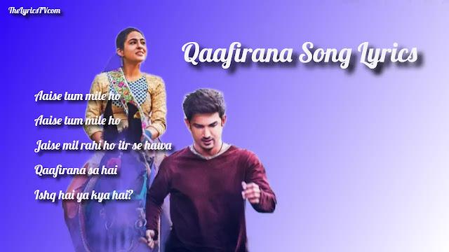 Qaafirana Lyrics - Kedarnath - Arijit Singh