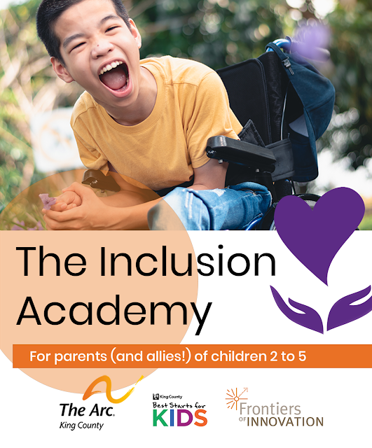 Young boy yelling with words: The Inclusion Academy. For parents (and allies) of children 2 to 5.