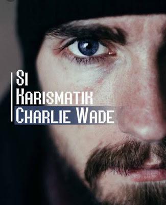Novel Si Karismatik Charlie Wade Bahasa Indonesia