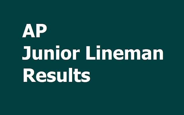 AP Junior Lineman Results 2019 at APEPDCL & APSPDCL Website, (AP JLM Energy Assistants Results)