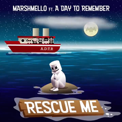 Baixar Rescue Me - Marshmello feat. A Day To Remember Mp3