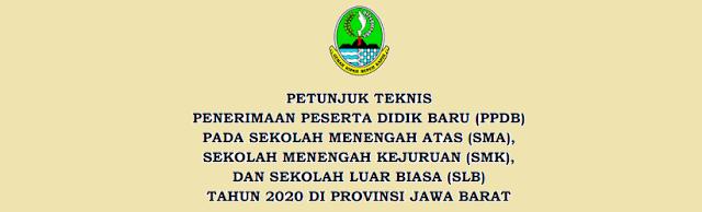 Jadwal Pendaftaran Zonasi dan Juknis PPDB SMA SMK SDLB Se Provinsi Jawa Barat Tahun Pelajaran 2020/2021