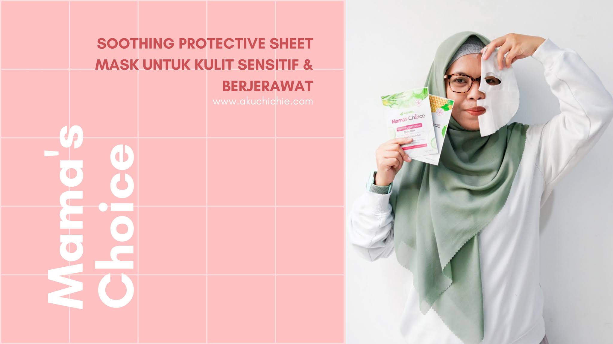 Mama's Choice Soothing Protective Sheet Mask