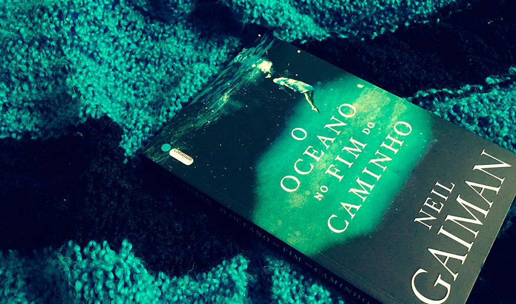Resenha: O Oceano no Fim do Caminho, de Neil Gaiman, editora Intrínseca