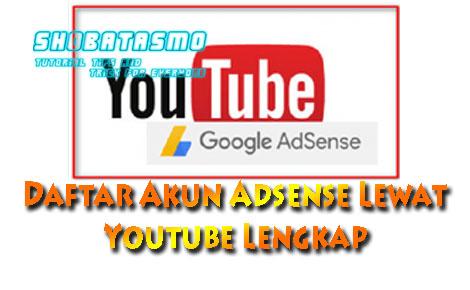 Daftar Akun Adsense Lewat Youtube Lengkap Dengan Gambar