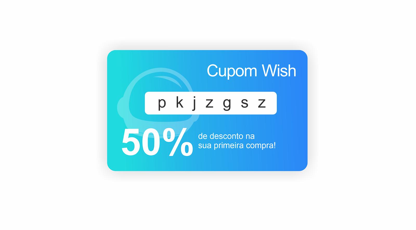 wish cupom