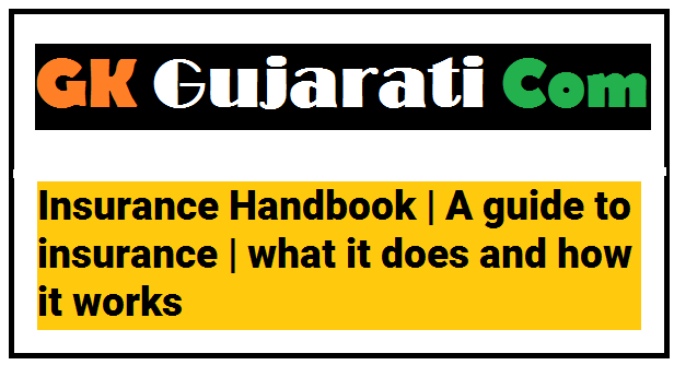 Insurance Handbook | A guide to insurance | what it does and how it works