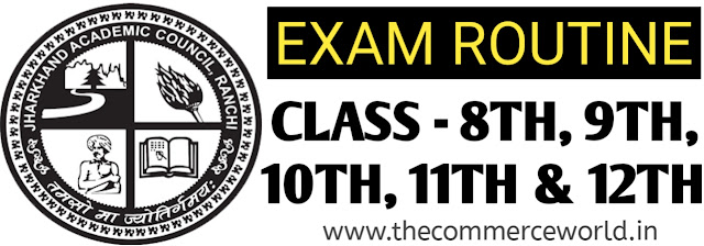 JAC BOARD ALL CLASS BOARD EXAM TIME-TABLE (ROUTINE) DOWNLOAD 2020 - 8TH, 9TH, 10TH, 11TH, 12TH