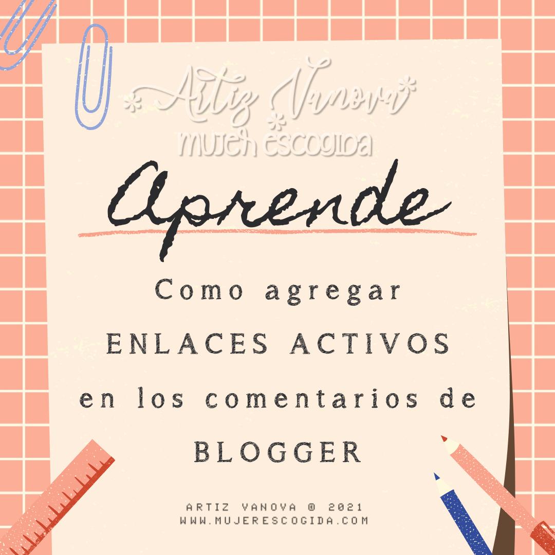 Enlaces activos en comentarios Blogger