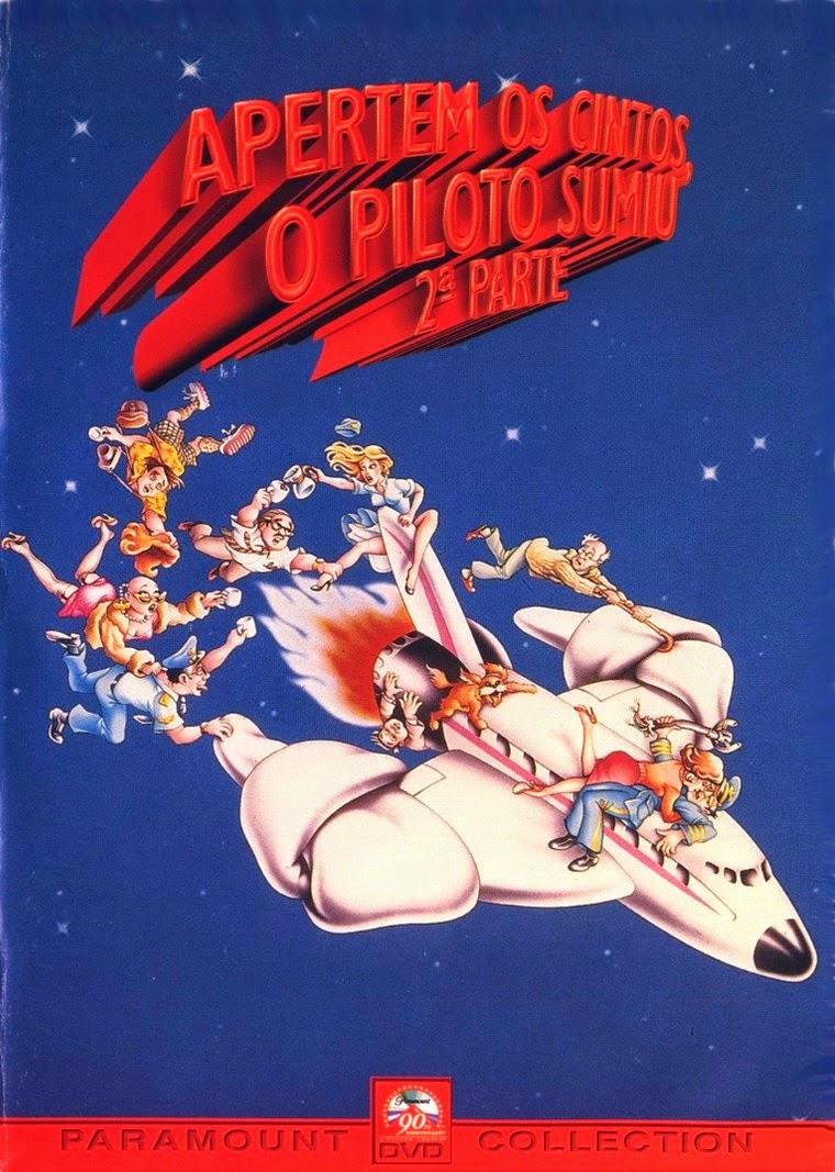 Apertem os Cintos… O Piloto Sumiu 2 – Dublado (1982)
