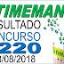 Resultado da Timemania concurso 1220 (18/08/2018)