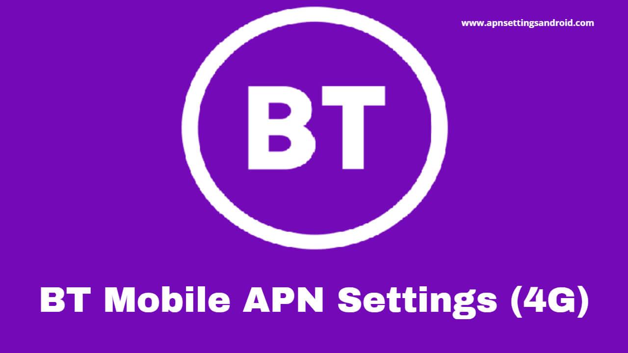 BT Mobile APN Settings