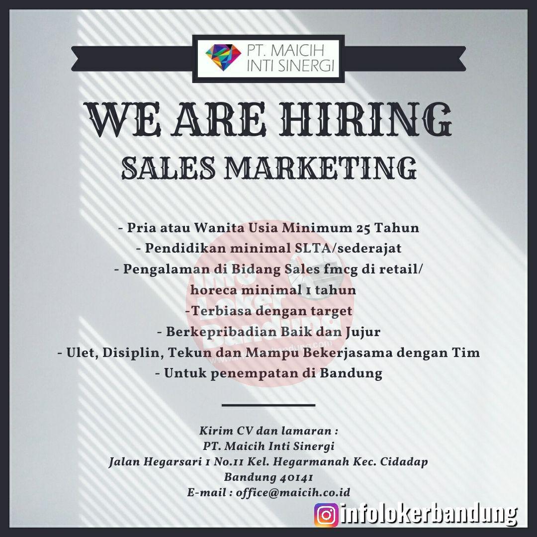 Lowongan Kerja Sales Marketing PT. Maicih Inti Sinergi Bandung Desember 2019
