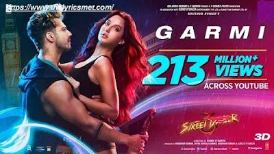 Garmi Song  Lyrics | Street Dancer 3D | Varun D, Nora F, Shraddha K, Badshah, Neha K | Remo D
