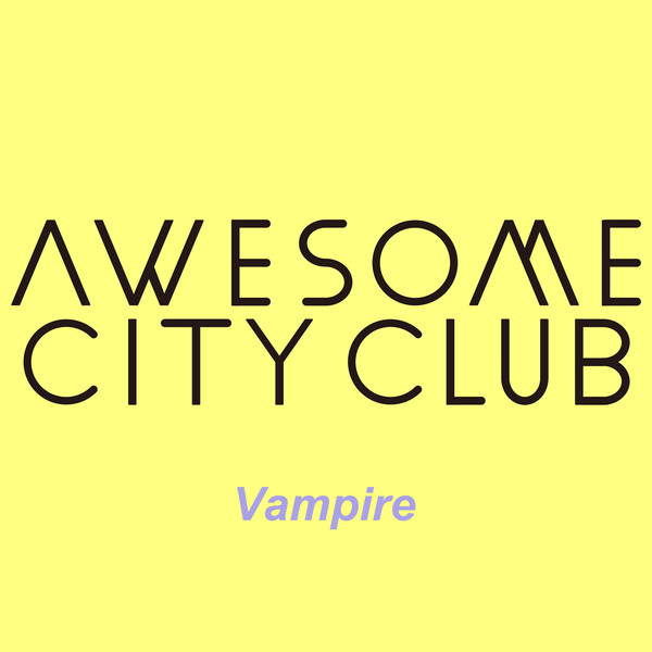 [Single] Awesome City Club – Vampire (2016.03.18/MP3/RAR)