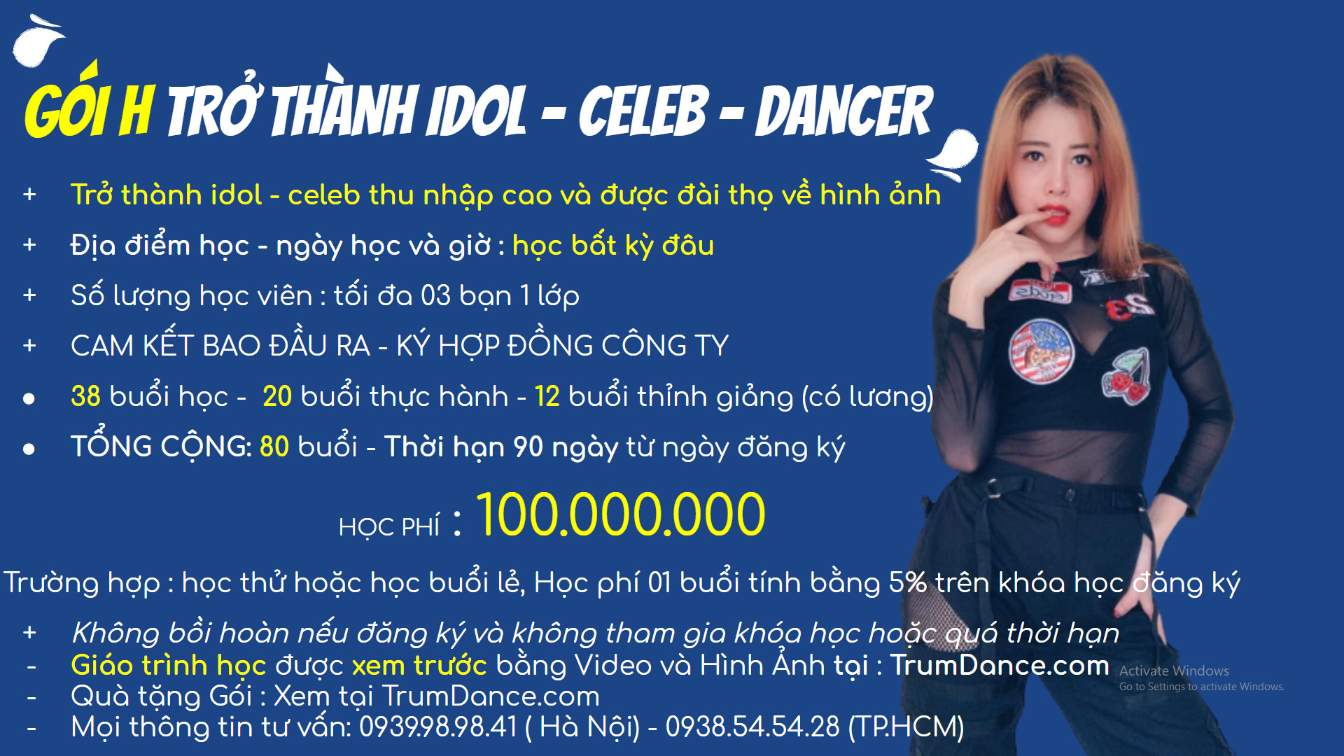 Bảng học phí học nhảy Trumdance - Lớp iDol - Celeb - Dancer