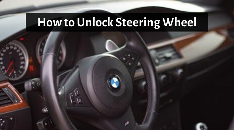 Unlock Steering Wheel -