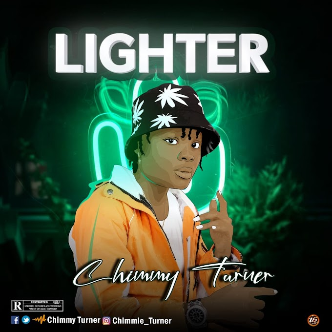 Music: Chimmy Turner - Lighter