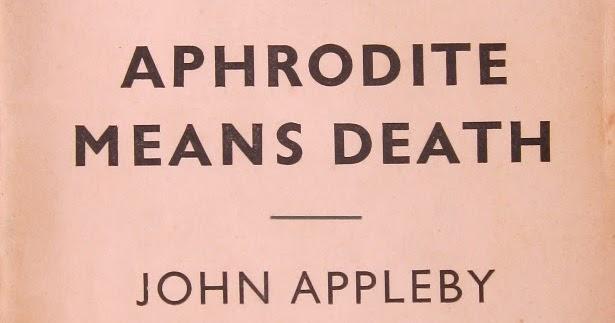 A Penguin A Week Penguin No 1009 Aphrodite Means Death By John