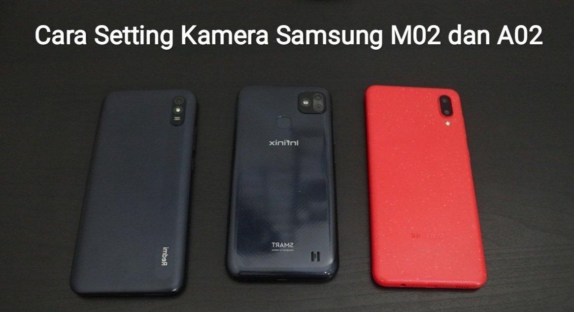 cara setting kamera samsung m02 a02