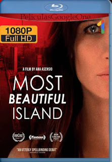 Most Beautiful Island [2017] [1080p BRrip] [Latino- Ingles] [GoogleDrive] LaChapelHD
