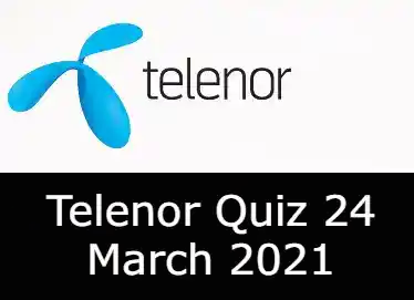 Telenor Quiz Today 24 March | Test Your Skills Telenor Today 24 March