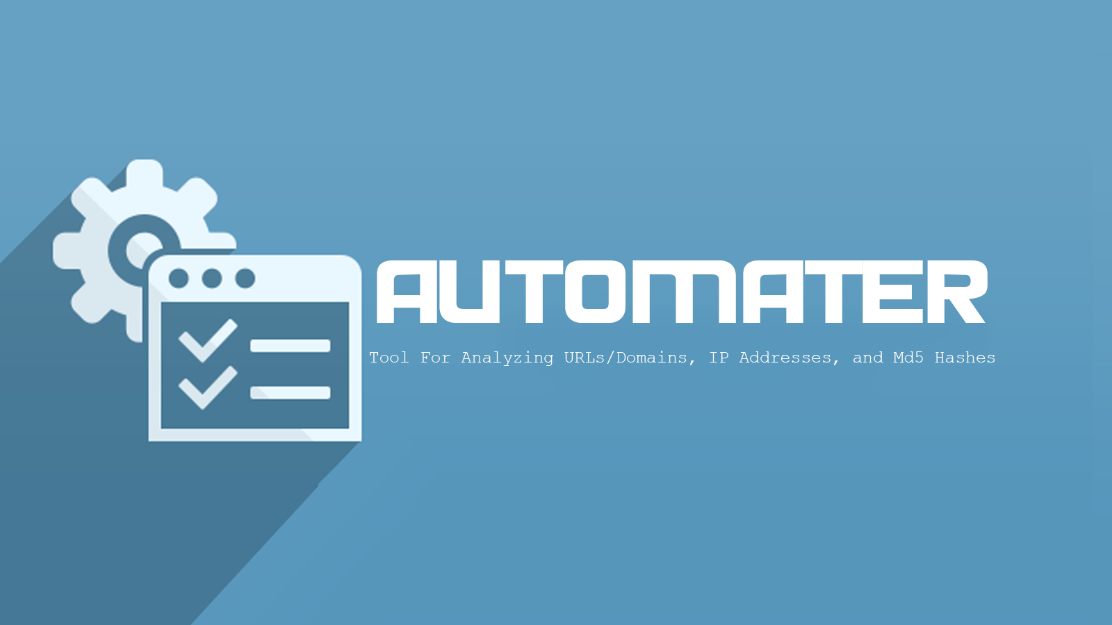 Automater - Tool For Analyzing URLs/Domains, IP Addresses, and Md5 Hashes
